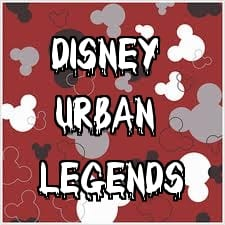 Disney Urban Legends, Fact or Faked? 5
