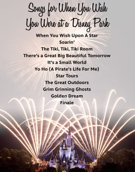 Songs to Make You Long For Disney Parks 1