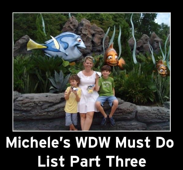 Michele's WDW Must Do List Part 3 1