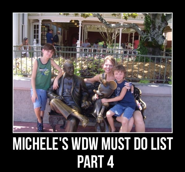 Michele's WDW Must Do List, Part 4 1