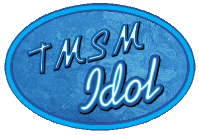 Only A Few More Days To Enter...TMSM Idol 1