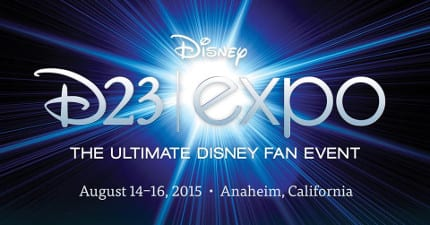D23 Expo Returns to Anaheim August 14-16, 2015 5