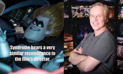 Lou Romano, production design on the film, points out the eyes, face, and intensity all bear a resemblance to the director. Of course, Syndrome's traits are slightly more dramatic.