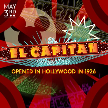The El Capitan Theatre opened in Hollywood in 1926.
