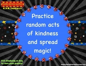 TMSM's Random Acts of Kindness Thursday ~ Main Streeter Input! 1
