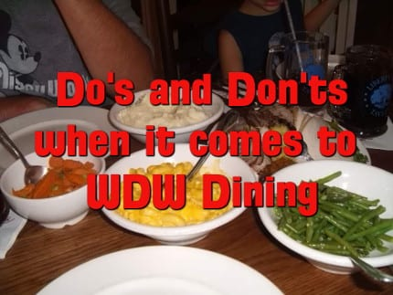 Do's And Don'ts Of Walt Disney World Dining 8