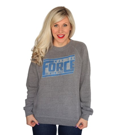 May the Force Sweater - A good reminder to always keep with you.