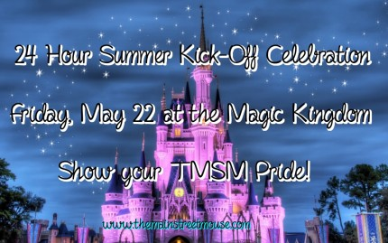 24 Hour Summer Kick-Off Party at the Magic Kingdom, May 22, We'll Be There! 13