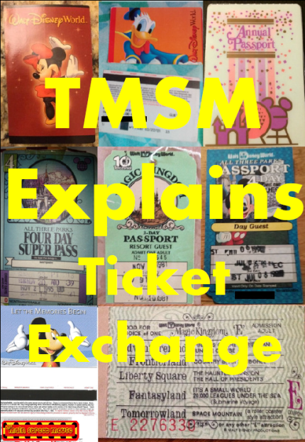 TMSM Explains: Ticket Exchange AKA What To Do With Your Old Park Tickets 1