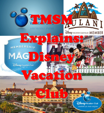 TMSM Explains: Disney Vacation Club Membership 1