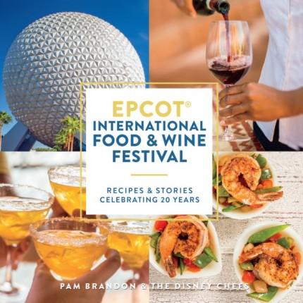 New Cookbook Celebrates 20 Years of Epcot International Food & Wine Festival 15