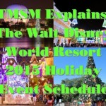 TMSM Explains: The Walt Disney World Resort 2015 Holiday Event Schedule