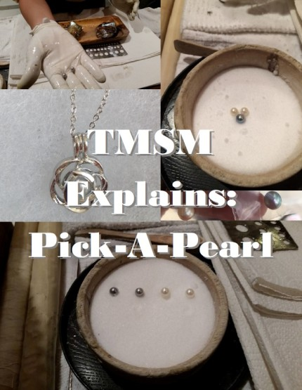TMSM Explains: Pick-A-Pearl 4