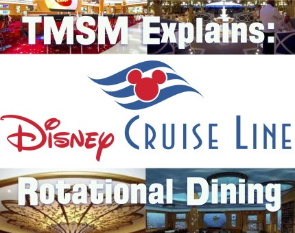 TMSM Explains: Disney Cruise Line Rotational Dining 36