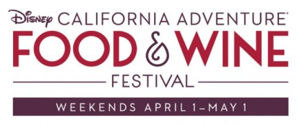 Disney California Adventure Food & Wine Festival Coming Weekends in April 1