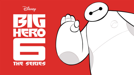 Big Hero 6 Fans Rejoice! A BH6 Series Is Coming To Disney XD!!! 1