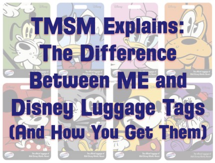 TMSM Explains: The Difference Between ME and Disney Luggage Tags (And How You Get Them) 3