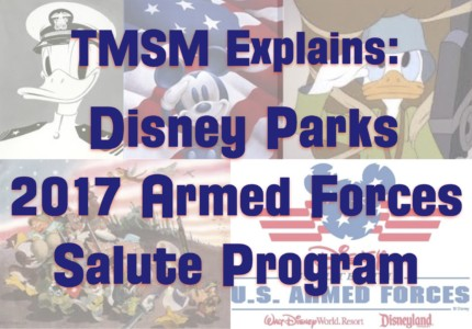 TMSM Explains: Disney Parks 2017 Armed Forces Salute Program 22