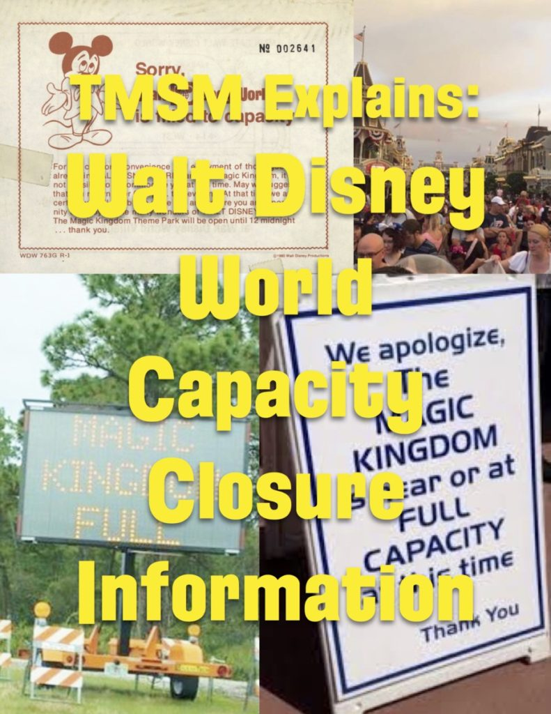 TMSM Explains: Walt Disney World Capacity Closure Information 1