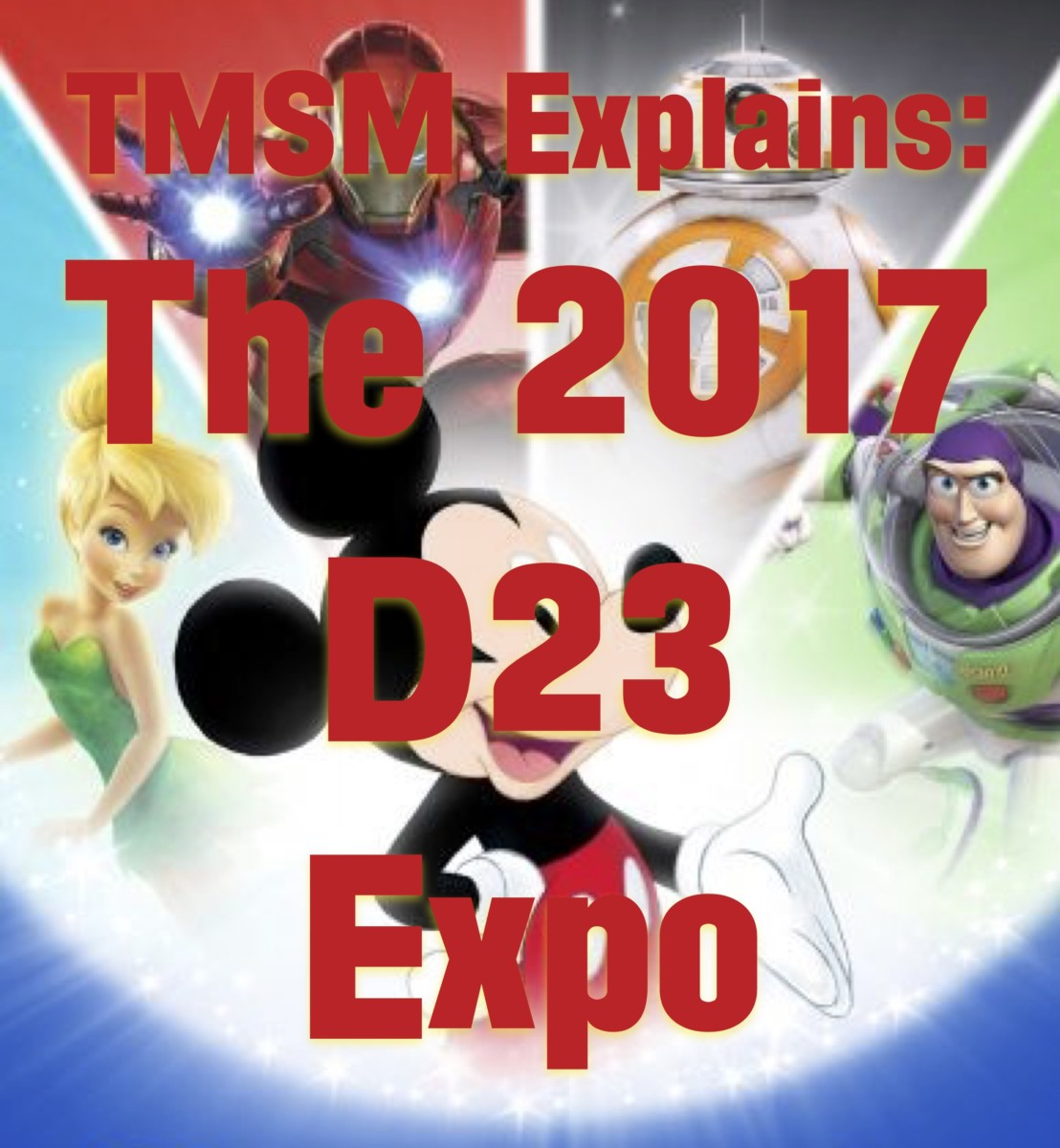 TMSM Explains: The 2017 D23 Expo 1