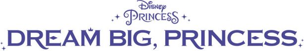 Dream Big, Princess logo