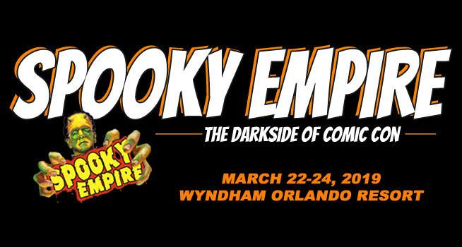 Come See Us at Spooky Empire, March 22 - 24! #SpookyEmpire 13