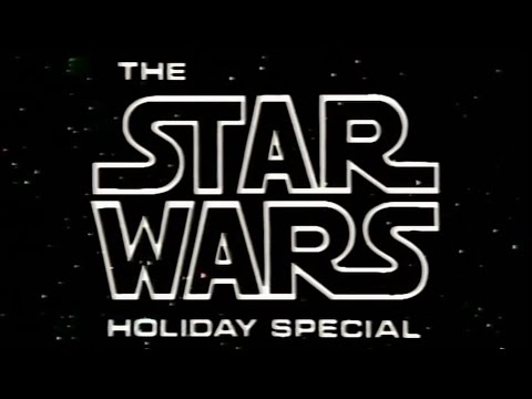 The Star Wars Holiday Special 1