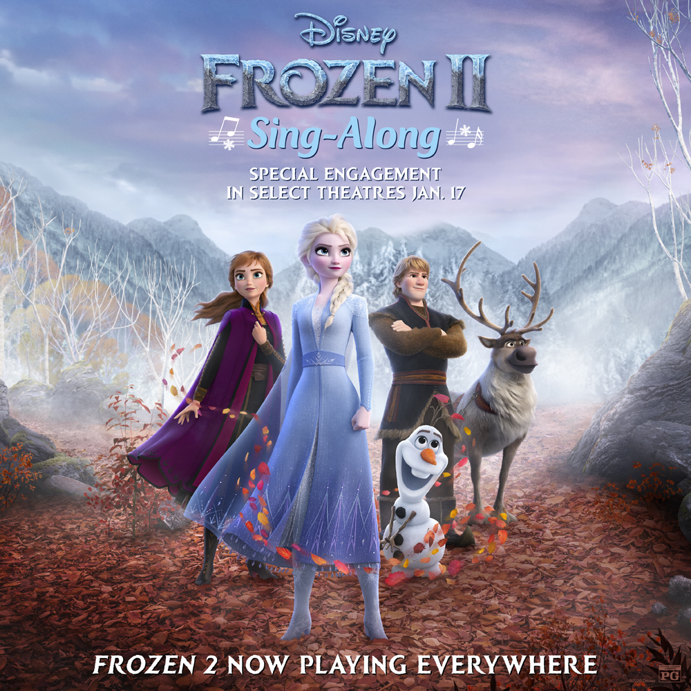 """FROZEN 2"" Sing-Along Engagement Heading to Theatres Starting Jan. 17 2"