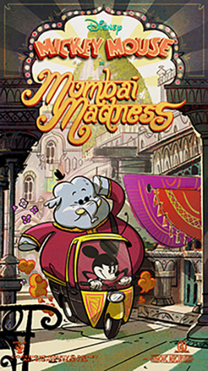 'Mumbai Madness' Poster Revealed in Special Countdown Series to Opening of Mickey & Minnie's Runaway Railway 31