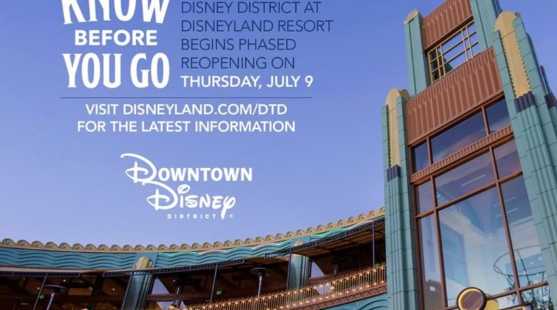 Here's What You Need to Know About the Phased Reopening of Downtown Disney District at Disneyland Resort, Beginning July 9 1