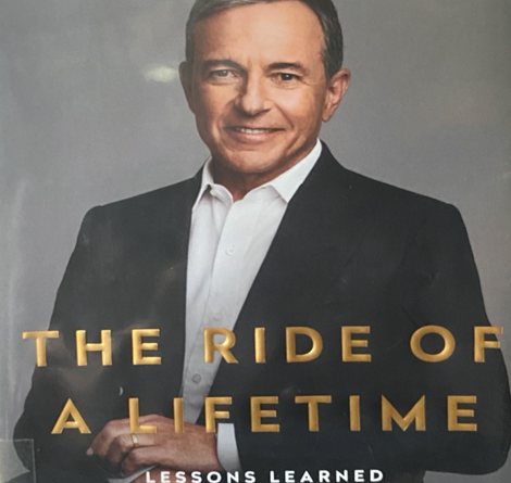 The Ride of a Lifetime ~ Robert Iger 1