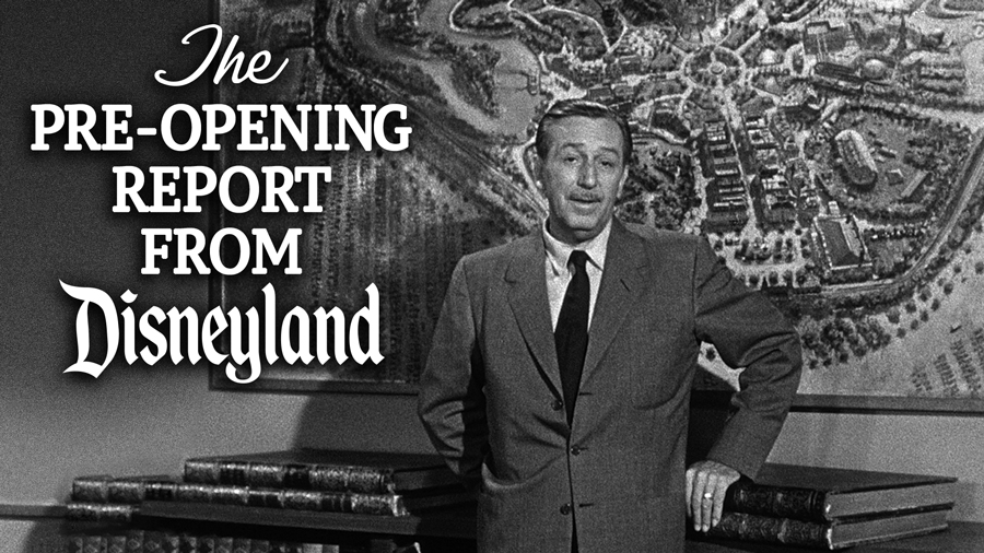 """The Pre-Opening Report from Disneyland"" with Walt Disney"