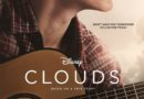 "DISNEY+ ORIGINAL ""CLOUDS"" RISES TO THE TOP ON OCTOBER 16 7"